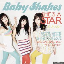 Baby Shakes - She's a Star / Gimme Gimme Gimme Gimme Gimme Your Love 1 - fanzine