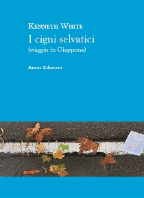 Kenneth White - I Cigni Selvatici 1 - fanzine