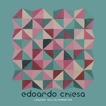 Edoardo Chiesa – Canzoni Sull'Alternativa 4 - fanzine