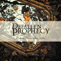 Defallen Prophecy - Death, Hate, Love, Life 1 - fanzine