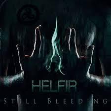 Helfir - Still Bleeding 2 - fanzine