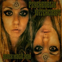 Psychedelic Witchcraft – Black Magic Man 8 - fanzine