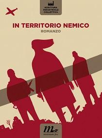 Scrittura Industriale Collettiva - In Territorio Nemico 2 - fanzine