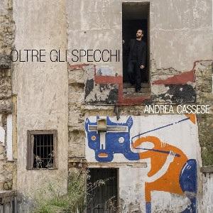 Andrea Cassese – Oltre Gli Specchi 1 - fanzine