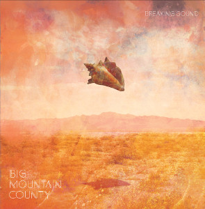 Big Mountain County – Breaking Sound 6 - fanzine