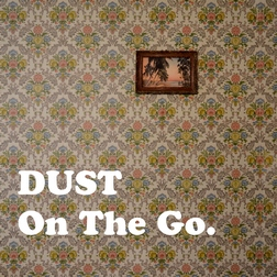 Dust – On The Go 1 - fanzine