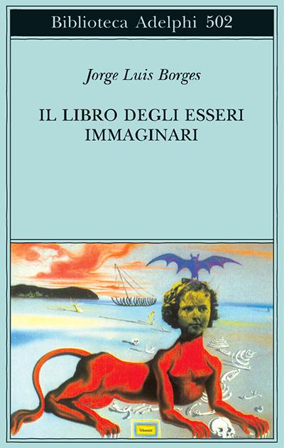 Recensione Il Libro degli esseri immaginari