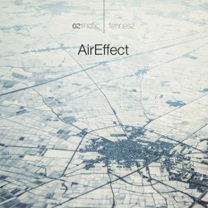 Ozmotic e Fennesz – AirEffect 10 - fanzine