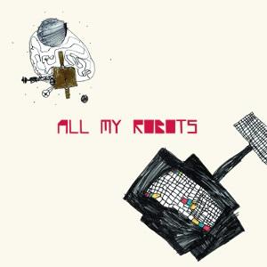 Sebastiano De Gennaro – All My Robots 3 - fanzine