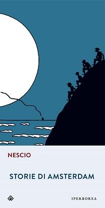 Nescio - Storie di Amsterdam 12 - fanzine