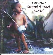 Il Generale – Canzoni di Tempi di Crisi 1 - fanzine