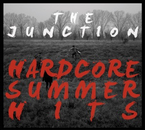 The Junction – Hardcore Summer Hits 1 - fanzine