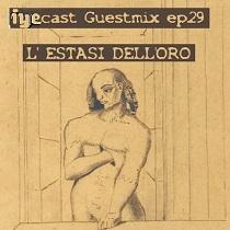 IYECAST GUESTMIX EP.29 – L'ESTASI DELL'ORO 2 - fanzine
