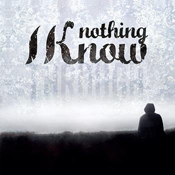 Nothing I Know - Through 1 - fanzine