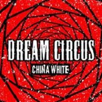 Dream Circus - China White 1 - fanzine