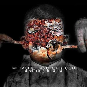 Metallic Taste Of Blood – Doctoring The Dead 2 - fanzine