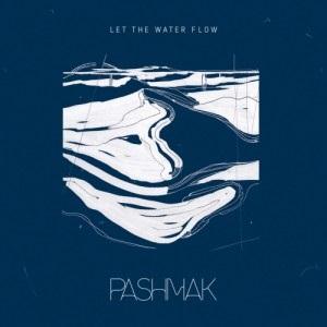 Pashmak – Let The Water Flow 1 - fanzine