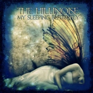 The Hillinoise - My Sleeping Butterfly 1 - fanzine