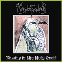 Xenofanes - Pissing in the Holy Grail 1 - fanzine