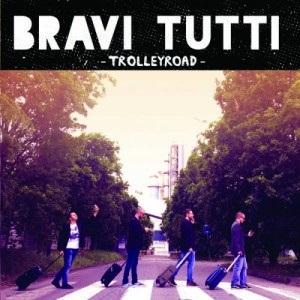 Bravi Tutti – Trolleyroad 1 - fanzine