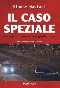 Simone Nastasi – Il Caso Speziale – Cronaca di un Errore Giudiziario 8 - fanzine