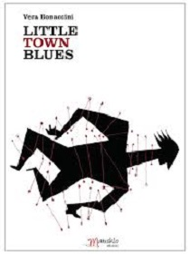 Vera Bonaccini - Little Town Blues 1 - fanzine
