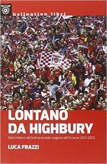 Luca Frazzi - Lontano Da Highbury 8 - fanzine