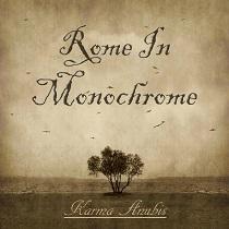 Rome In Monochrome - Karma Anubis 1 - fanzine