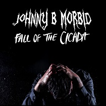 Johnny B. Morbid - Fall Of The Cicada 2 - fanzine
