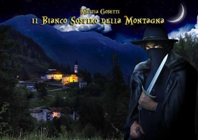 Mattia Gosetti - Il Bianco Sospiro Della Montagna 11 - fanzine