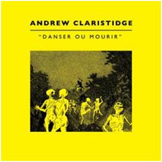 Andrew Claristidge - Danser ou Mourir 1 - fanzine