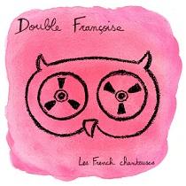Double Francoise - Les French Chantauses 2 - fanzine