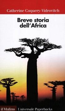 Catherine Coquery-Vidrovitch - Breve Storia dell' Africa 1 - fanzine