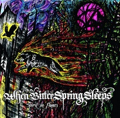 WHEN BITTER SPRING SLEEPS - Spirit In Flames 10 Iyezine.com
