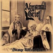 Abysmal Grief - Strange Rites of Evil 1 - fanzine