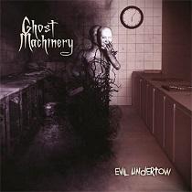Ghost Machinery - Evil Undertow 12 - fanzine