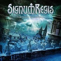 Signum Regis - Through The Storm 1 Iyezine.com