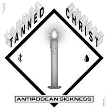 Tanned Christ - Antipodean Sickness 1 - fanzine
