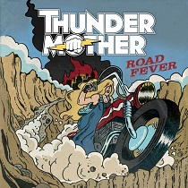Thundermother - Road Fever 1 - fanzine