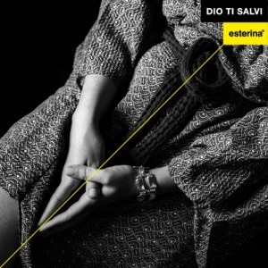 Esterina - Dio Ti Salvi 1 - fanzine