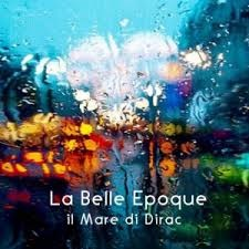 La Belle Epoque - Il Mare Di Dirac 1 - fanzine