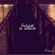 Nelcaso – But Not In Silence 1 - fanzine