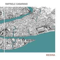 Raffele Casarano - Medina 10 - fanzine