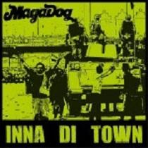 MagaDog - Inna Di Town 1 - fanzine