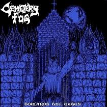 Cemetery Fog - Towards the Gates 1 - fanzine