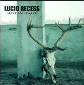 Lucid Recess - Alive And Aware 5 - fanzine