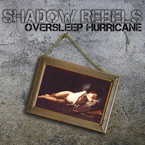 Shadow Rebels - Oversleep Hurricane 4 - fanzine