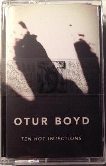Otur Boyd - Ten Hot Injections 1 - fanzine