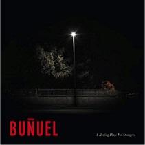 Buñuel - A Resting Place For Strangers 3 - fanzine