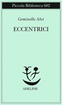 Geminello Alvi - Eccentrici 3 - fanzine